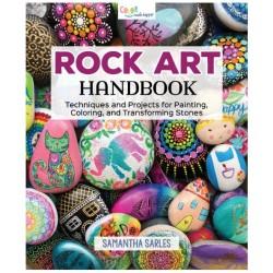 Rock Art Handbook: Techniques et projets pour la peinture, la coloration et la transformation des pierres (anglais)